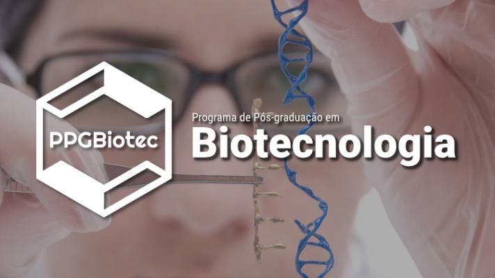 Imagem ilustrativa com moça editanto espiral de DNA, com logo do programa e os dizeres Programa de Pós-graduação em Biotecnologia